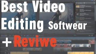 Best Video Editing Software for Windows