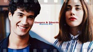 ►Edoardo & Eleonora || Mamma Mia [Skam Italia]