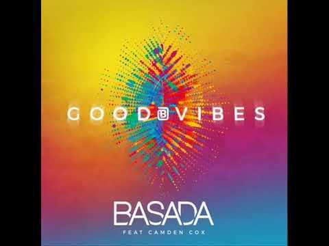 Basada feat. Camden Cox - Good Vibes (Radio Edit) (2018)
