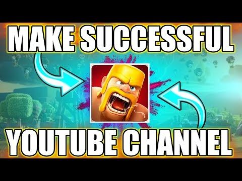 HOW TO MAKE SUCCESSFUL CLASH OF CLANS CHANNEL | 3 EASY STEP