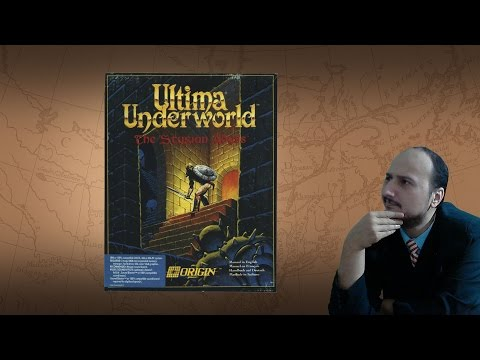 "Gaming History: Ultima Underworld ""The most important game you should play"""