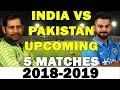 India Vs Pakistan Upcoming 5 Matches Schedule | INDIA VS PAKISTAN ASIA CUP