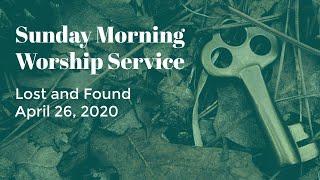 April 26 2020 Worship Service BTCC