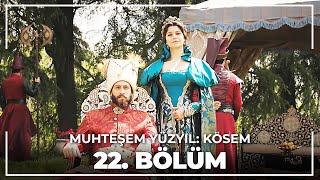 Muhteşem Yüzyıl Kösem 22.Bölüm (HD)