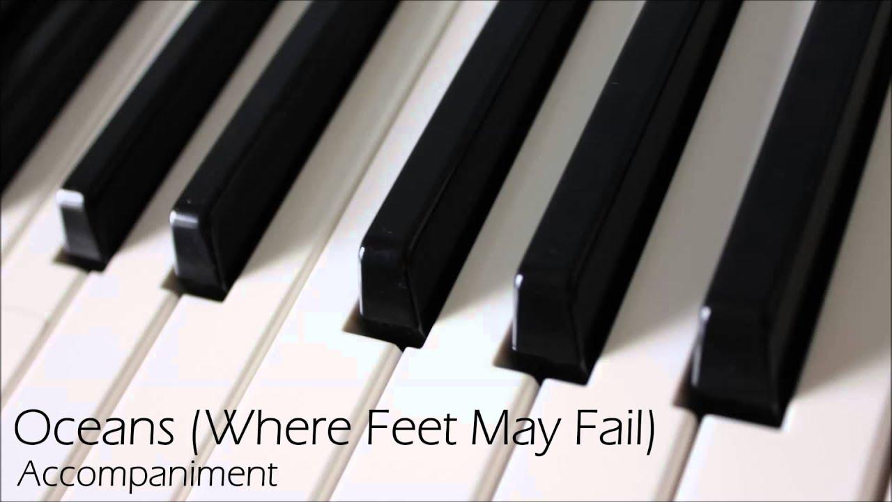 Oceans (Where Feet May Fail) - Piano Accompaniment / Karaoke
