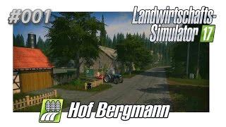 Ls17 Hof Bergmann - #001 - Neuer Hof & Mapvorstellung   Lets play