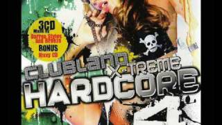Clubland Xtreme Hardcore Vol.4 Cd 1 Mixed by Darren Styles