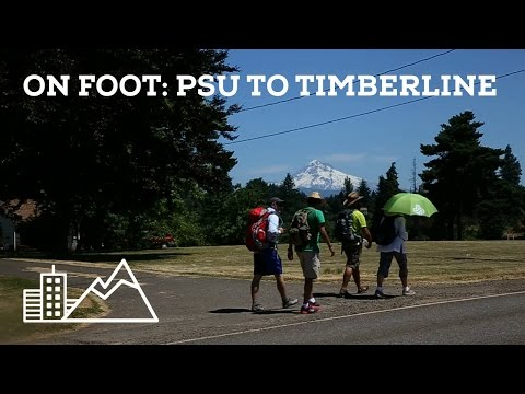 On Foot: PSU to Timberline