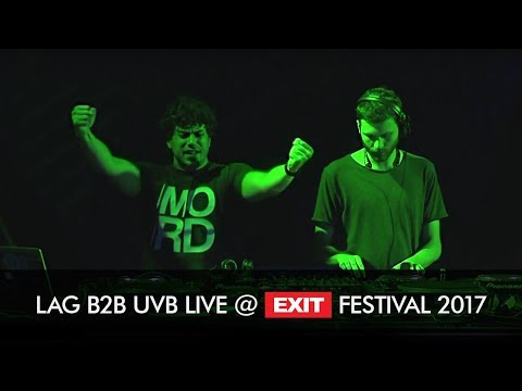 EXIT 2017 | Lag b2b UVB Live @ Dance Arena FULL SHOW