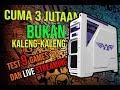 - AMD MURAH 3 JUTAAN RAKIT PC GAMING SUDAH KUAT SEMUA  + TEST LIVE STREAMING