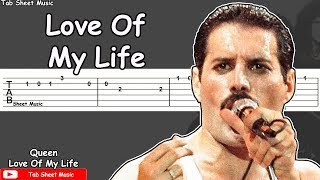 Love of my life guitar tutorial- - -► subscribe for morehttps:///c/tabsheetmusic ► facebookhttps://www.facebook....