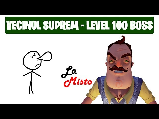 DE CE URAM VECINII - LVL 100 BOSS