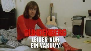 Udo Lindenberg - Leider nur ein Vakuum (offizielles Video von 1974)