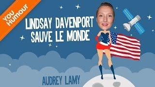 AUDREY LAMY - Lindsay Davenport sauve le monde !