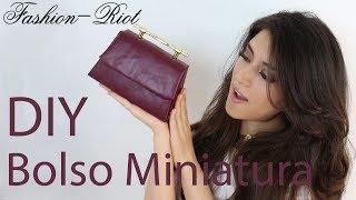 DIY Bolso miniatura estilo LADYLIKE  | Fashion Riot Thumbnail