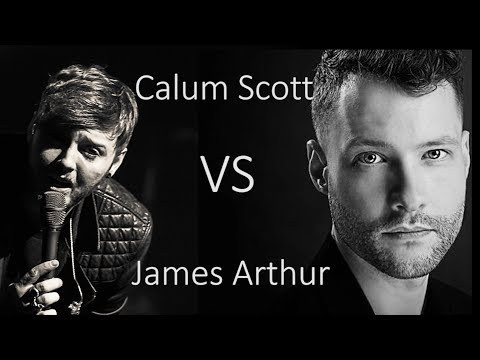 Calum Scott vs James Arthur - When We Were Young Adele Cover