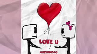 Marshmello love you lyrics