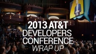AT&T Developers Conference 2013 Wrap Up
