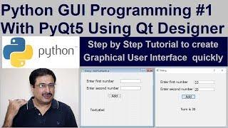 python GUI Programming Tutorial #1 With PyQt5 using Qt Designer