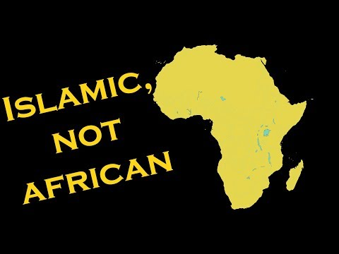 Misconceptions Ep. 2 - Islamic Africa Founded and Civilized by Arabic Conquest