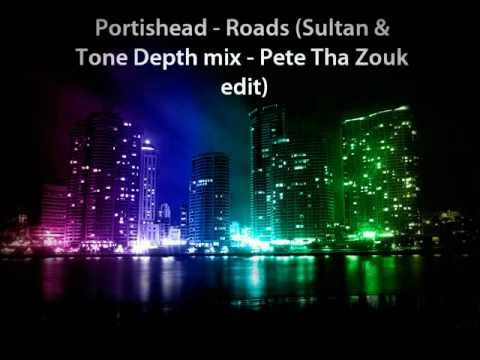 Portishead - Roads (Sultan & Tone Depth mix - Pete Tha Zouk edit)