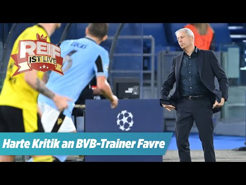 "Harte Kritik an Favre   Transfer-Prognose: ""Real wird Mbappé für 250 Mio kaufen!""   Reif ist Live"