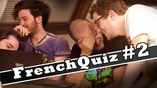 FrenchQuiz #2 - Invités : Mathieu Sommet et Bruce Benamran