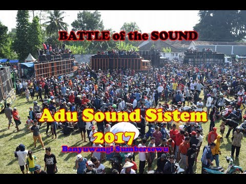 Adu Sound Sistem 2017,BATTLE of the SOUND Indonesia Banyuwangi Sumbersewu