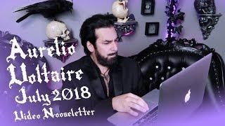 Aurelio Voltaire - July 2018 Video Nooseletter