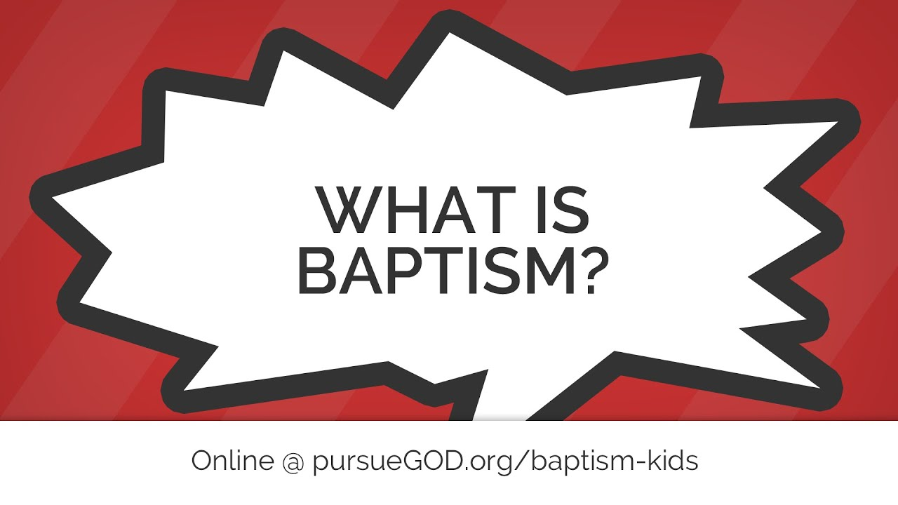 What Is Baptism Kids Youtube