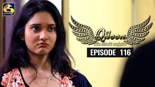 Queen Episode 116 || ''ක්වීන්'' ||  16th January 2020