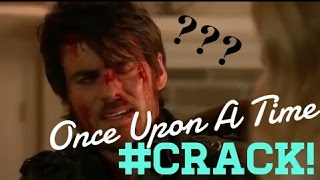 Once Upon A Time// OUAT CRACK!VID
