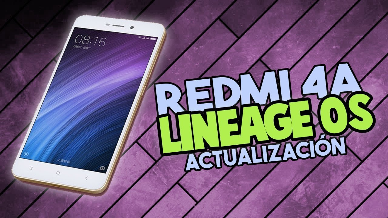 Nueva Actualizaci 243 N De Lineage Os 13 Para Redmi 4a Rolex