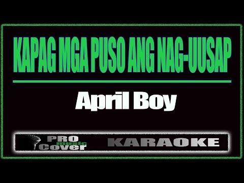 Kapag Mga Puso Ang Nag-Uusap-APRIL BOY (KARAOKE)