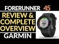 Garmin Forerunner 45 Review and Full Walkthrough - Complete Overview