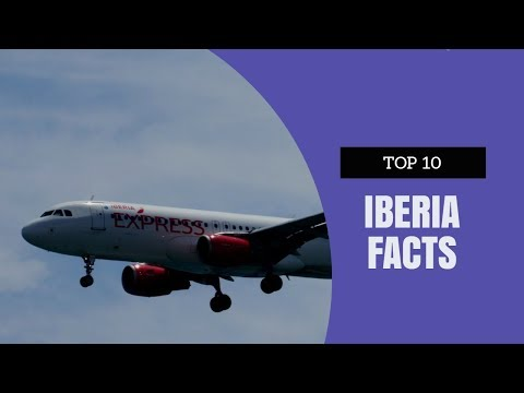Top 10 Iberia Facts!!