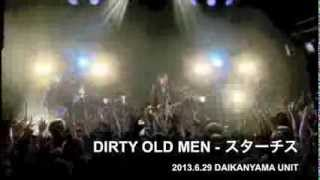 MAGIC OF LiFE(ex DIRTY OLD MEN) - スターチス(Live at 代官山UNIT)