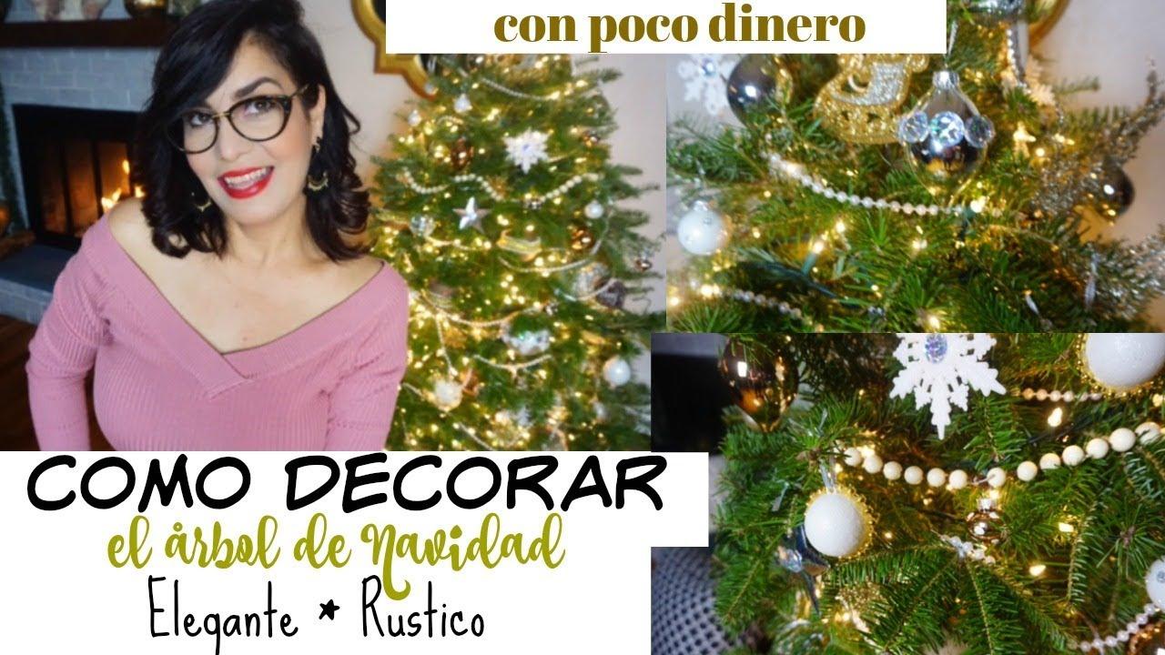 Como decorar tu arbol de navidad elegante con poco dinero - Arbol de navidad elegante ...
