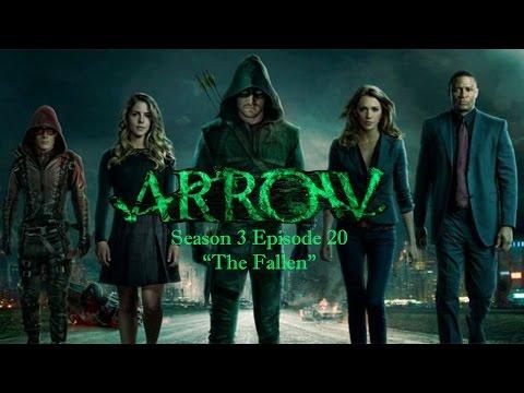 "Arrow - S3 E20 ""The Fallen"" Podcast"