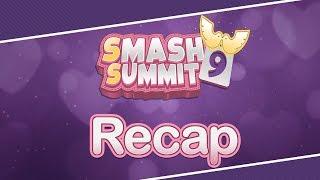 Smash Summit 9 - Recap
