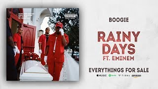 Boogie Rainy Days Ft Eminem