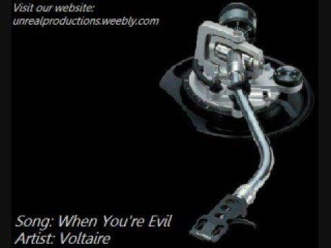When You're Evil - Voltaire