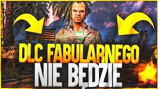 CO Z DLC FABULARNYM DO GTA V? CO Z GTA ONLINE W 2018?