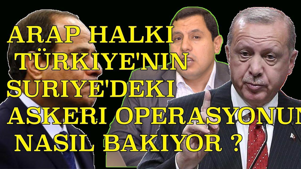 Arap halkı Türkiye'nin Suriye'deki askeri operasyonuna nasıl bakıyor?