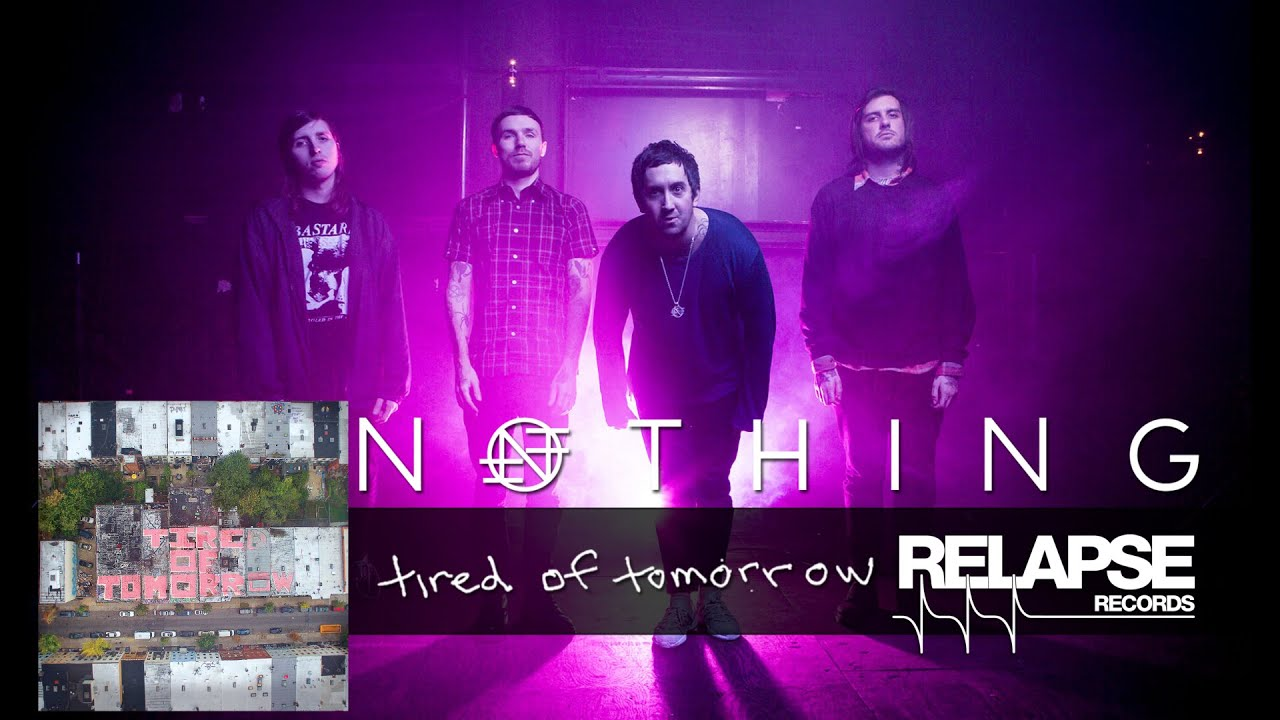 NOTHING Announce Tired Of Tomorrow Details, Share New Song +