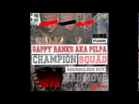 DJ Reem (Champion Squad) - Gappy Ranks aka Pelpa, Mad Move Mixtape (2015 Mix CD)