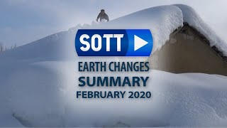 SOTT Earth Changes Summary - February 2020: Extreme Weather, Planetary Upheaval, Meteor Fireballs