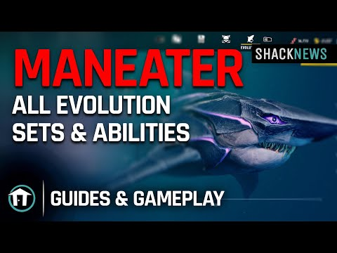 Maneater - All Evolution Sets & Abilities