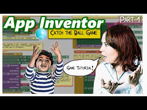 App Inventor 2 | game tutorial | catch the ball tutorial Part 1 | make an game in 20 minutes