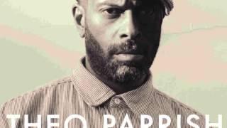 Theo Parrish - Ah ft. Duminie Deporres, Ideeyah, M. Pittman (B1)